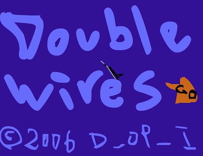 Double Wires